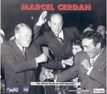 MARCEL CERDAN - LA BIOGRAPHIE SONORE