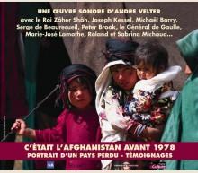 C'ETAIT L'AFGHANISTAN AVANT 1978 (INA)