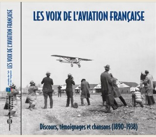 LES VOIX DE L'AVIATION (1890-1938)