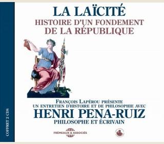 LA LAÏCITÉ - HISTOIRE D'UN FONDEMENT DE LA RÉPUBLIQUE