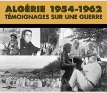 ALGÉRIE 1954-1962 - ARCHIVES SONORES