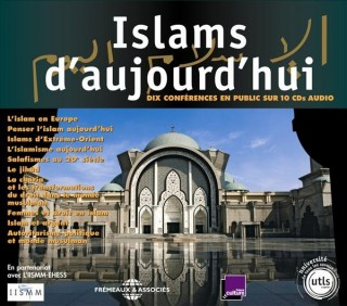 ISLAMS D'AUJOURD'HUI