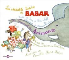 HISTOIRE DE BABAR - CARNAVAL DES ANIMAUX