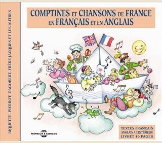 COMPTINES ET CHANSONS DE FRANCE EN FRANCAIS ET EN ANGLAIS