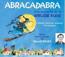 ABRACADABRA A LA POURSUITE DE LA SORCIERE BLEUE