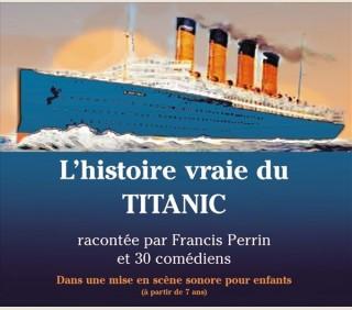 L' HISTOIRE VRAIE DU TITANIC