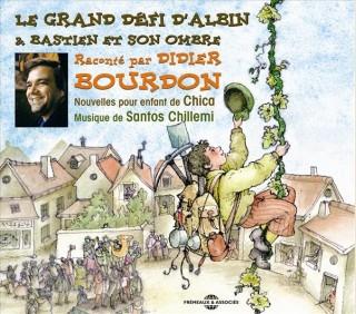 LE GRAND DEFI D' ALBIN - BASTIEN ET SON OMBRE