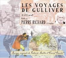 LES VOYAGES DE GULLIVER - D'APRES JONATHAN SWIFT