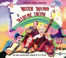 MISTER DJANGO ET MADAME SWING