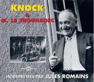 KNOCK - M. LE TROUHADEC SAISI PAR LA DEBAUCHE - JULES ROMAINS