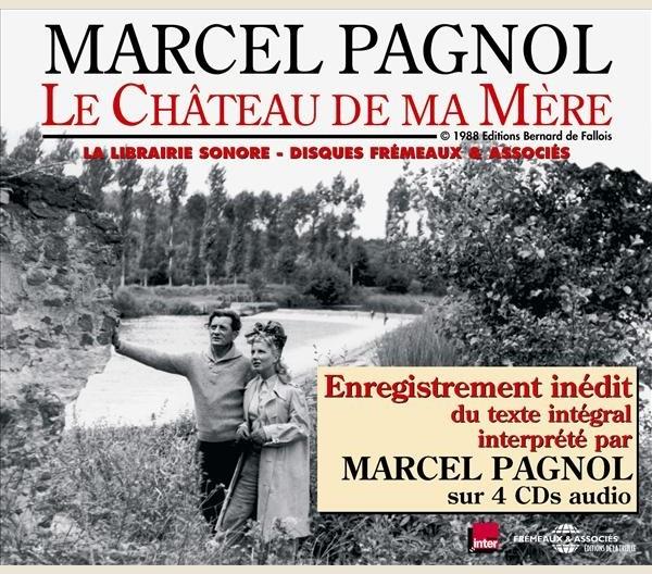 Livres Sonores Le Chateau De Ma Mere Marcel Pagnol Fa5174