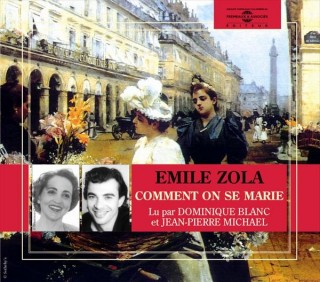 COMMENT ON SE MARIE - COMMENT ON MEURT - EMILE ZOLA