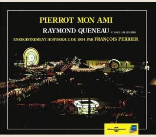 db35a72c3c4 PIERROT MON AMI - RAYMOND QUENEAU - FA8059 - Frémeaux   Associés