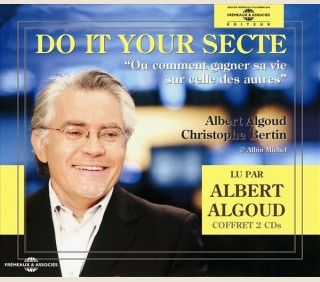 DO IT YOUR SECTE - ALBERT ALGOUD
