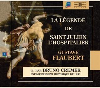 LA LEGENDE DE SAINT JULIEN L'HOSPITALIER - GUSTAVE FLAUBERT