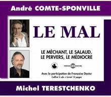 LE MAL - ANDRE COMTE-SPONVILLE ET MICHEL TERESTCHENKO