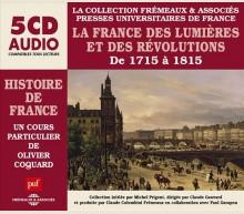 LA FRANCE DES LUMIÈRES ET DES RÉVOLUTIONS DE 1715 À 1815
