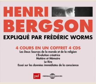 HENRI BERGSON EXPLIQUÉ PAR FRÉDÉRIC WORMS