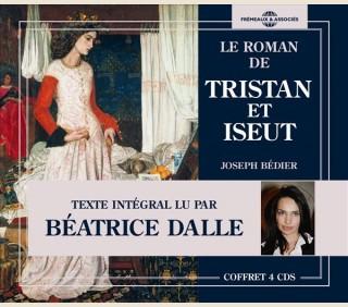 LE ROMAN DE TRISTAN ET ISEUT, LU PAR BÉATRICE DALLE