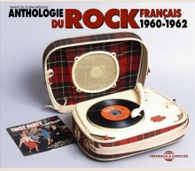 ANTHOLOGIE DU ROCK FRANÇAIS 1960-1962