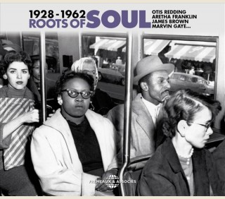 ROOTS OF SOUL 1928-1962