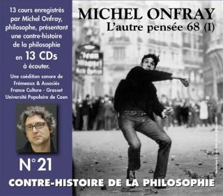 MICHEL ONFRAY - CONTRE HISTOIRE DE LA PHILOSOPHIE VOL 21