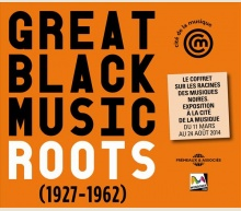 GREAT BLACK MUSIC ROOTS  (1927-1962)