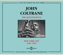 JOHN COLTRANE THE QUINTESSENCE