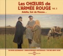 LES CHOEURS DE L'ARMÉE ROUGE DE BORIS ALEXANDROV - VOL 5