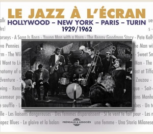 JAZZ IN THE MOVIES (1929-1962)