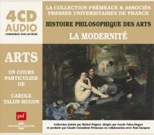 ARTS - LA MODERNITÉ  UN COURS PARTICULIER DE CAROLE TALON-HUGON