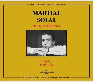 MARTIAL SOLAL - THE QUINTESSENCE