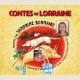CONTES DE LORRAINE - READ BY SANDRINE BONNAIRE