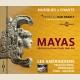LES AMÉRINDIENS : PEUPLES MAYA, TOTONAQUE, CORA - MEXIQUE