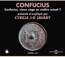 CONFUCIUS, VIEUX SAGE OU MAÎTRE ACTUEL?