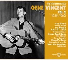 GENE VINCENT - THE INDISPENSABLE VOL. 2 (1958-1962)