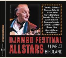 DJANGO FESTIVAL ALLSTARS - LIVE AT BIRDLAND & MORE