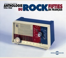 ANTHOLOGIE DU ROCK FIFTIES EN FRANÇAIS 1956-1960