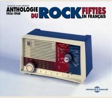 ANTHOLOGIE DU ROCK FIFTIES EN FRANÇAIS 1956-1960