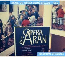 OPERA D'ARAN by GILBERT BECAUD - OFFICIAL REEDITION
