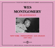 WES MONTGOMERY - THE QUINTESSENCE