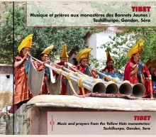TIBET - MUSIC AND PRAYERS FROM THE YELLOW HATS MONASTERIES