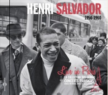 HENRI SALVADOR - LIVE IN PARIS 1956-1960