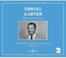 ERROLL GARNER - THE QUINTESSENCE VOL 2
