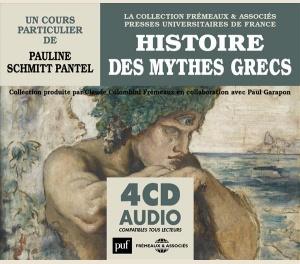HISTOIRE DES MYTHES GRECS (PUF- FREMEAUX)