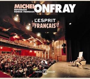 L'ESPRIT FRANCAIS - MICHEL ONFRAY