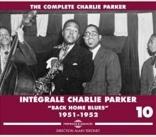 CHARLIE PARKER - COMPLETE Vol 10