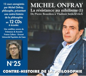 MICHEL ONFRAY - CONTRE-HISTOIRE DE LA PHILOSOPHIE VOL 25
