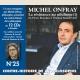 MICHEL ONFRAY - CONTRE HISTOIRE DE LA PHILOSOPHIE VOL 25