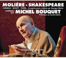 MOLIÈRE-SHAKESPEARE - CORNEILLE - BECKETT - PINTER… EXPLIQUÉS PAR MICHEL BOUQUET